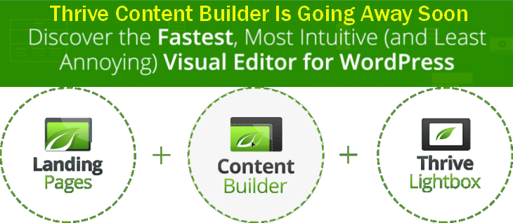 Thrive Content Builder Is Going Away